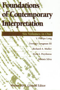 Foundations of Contemporary Interpretation: Six Volumes in One