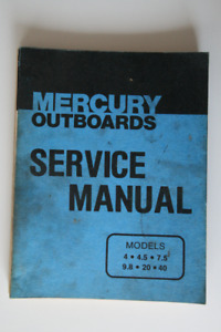 MERCURY Outboards Service Manual Models 4 4.5 7.5 9.8 20 40 1979