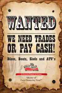 WE PAY CASH FOR USED SNOWMOBILES- ATV-BOATS-MOTORCYCLES
