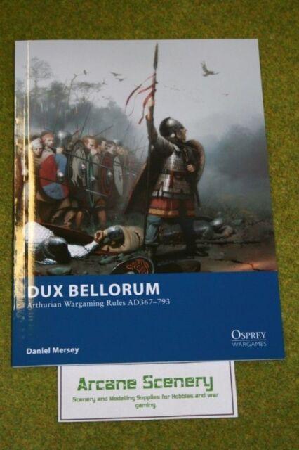 Osprey Wargames DUX BELLORUM Arthurian wargames rules AD367-793