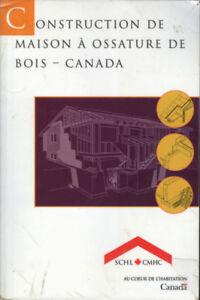 Construction de maison à ossature de bois - Canada