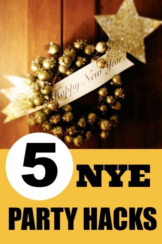 Get the New Year's Eve Party started with these party hacks!