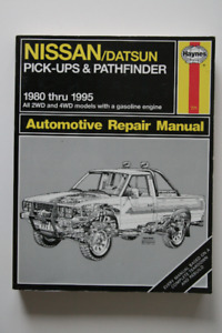 NISSAN Datsun Pick-ups Pathfinder 1980-1995 Repair Manual Haynes