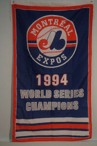 MONTREAL EXPOS 1994 World Series Champions Banner 5x3 Feet