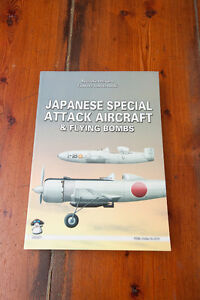 Japanese Special Attack Aircraft and Flying Bombs by Ryusuke Ish
