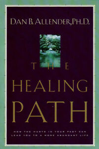 The Healing Path by Dan B. Allender