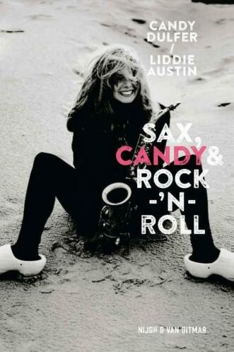 Sax, Candy & rock-'???n-roll (9789038801988, Candy Dulfer)