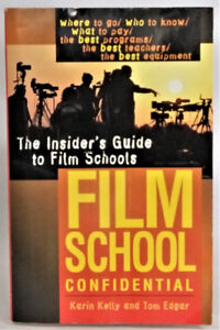Film School Confidential Paperback by Karin Kelly