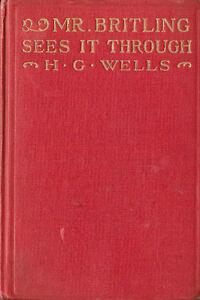 Mr Britling Sees it Through by H.G. Wells 1st Edition 1916 Book