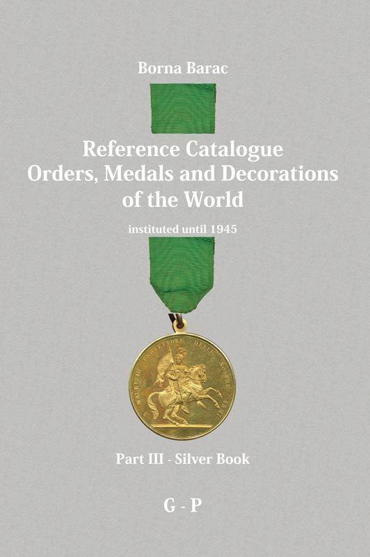 ORDER, MEDAL, DECORATION, CATALOGUE - Borna Barac: Reference Catalogue Part 3