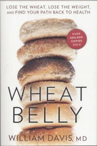 Wheat Belly by William Davis, MD Brand NEW
