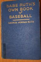 1928 Babe Ruth's OWN Book Of Baseball