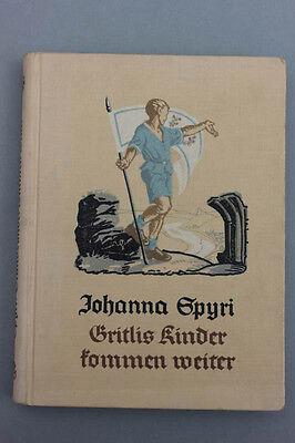 Johanna Spyri - Gritlis Kinder kommen weiter