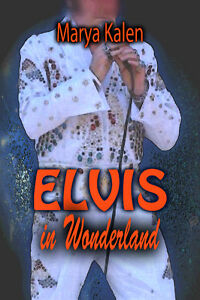 Elvis in Wonderland - a comedy about Elvis Impersonators