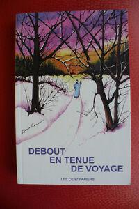 DEBOUT EN TENUE DE VOYAGE ( livre )
