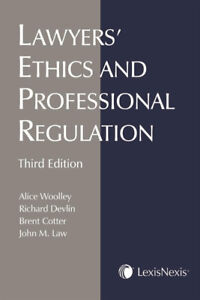 Woolley Lawyers ethic Third Edition