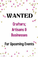 Wanted: Crafters, Artisans & Businesses