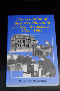 The Evolution of Business Education in New Brunswick 1784-1984