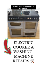 ELECTRIC COOKERS REPAIR WASHING MACHINES