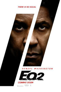 The Eqalizer 2  general admisssion today only at 7:20
