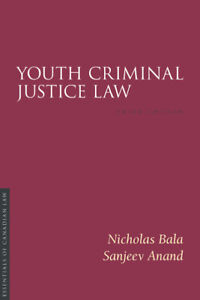 Youth Criminal Justice Law- 3rd Edition