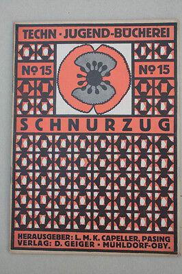 Techn.Jugendbücherei Nr. 15  Schnurzug  2.Teil