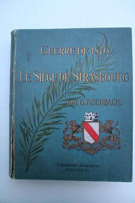 Gustave Fischbach - Guerre de 1870  Strasbourg