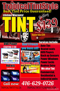TINTING SERVICE $139 ANY CAR BLOWOUT SALE NOW 416-629-0726