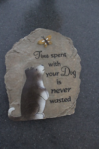 """""""Time Spent With Your Dog"""" Sign"""
