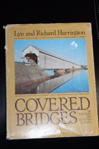 Covered Bridges of Central & Eastern Canada Hardcover Book