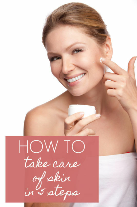 How To: Take Care of Skin in 5 Steps