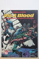 Vic & Blood, Les chroniques d'un gars et son chien BD