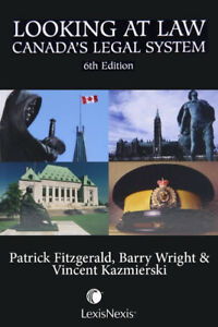 Looking at Law - Canada's Legal System (6th Edition)