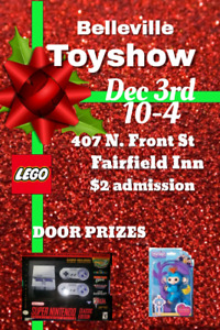 Dec 3rd BELLEVILLE TOYSHOW 10-4pm