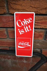 COKE IS IT TIN SIGN