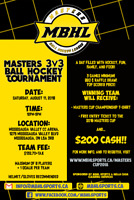 MASTERS CUP 3on3 BALL HOCKEY TOURNEY!!