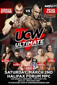 ULTIMATE CHAMPIONSHIP WRESTLING SAT MARCH 2 HALIFAX FORUM