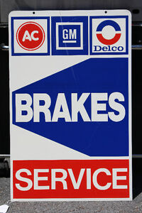 NOS AC DELCO GM BRAKES SERVICE METAL DOUBLE SIDED SIGN