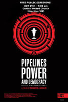 'Pipelines, Power and Democracy'
