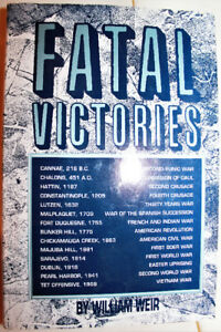 OR BEST OFFER! FATAL VICTORIES BY WILLIAM WEIR - HARDCOVER **LIK