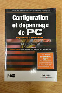 Livre - Configuration et dépannage de PC (DEC en Informatique)