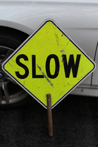 Stop and Slow Metal Sign