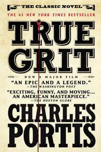 True Grit-Charles Portis-Classic western book-2004 edition +