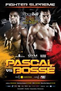 PASCAL VS BOSSÉ 20 JUILLET PLACE BELL 2 BILLETS FACE AU RING