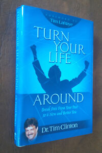 Turn Your Life Around, Dr. Tim Clinton, 2006 Kitchener / Waterloo Kitchener Area image 1