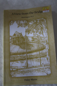 A VIEW FROM THE BRIDGE MONTAGUE P.E.I.  BY FINLEY MARTIN