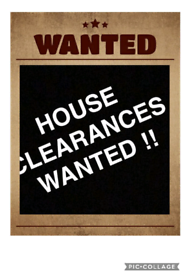House clearances wanted ££££