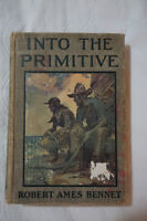 Antique Book 1908 Into The Primitive - 107 years old