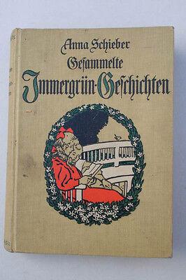 Anna Schieber - Gesammelte Immergrün - Geschichten