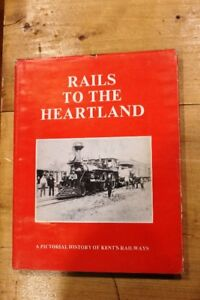 Rails To The Heartland by John Rhodes - Signed Book